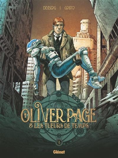 Oliver page & les tueurs de temps. vol. 1