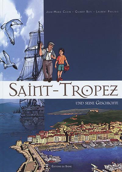 Saint-Tropez und seine Geschichte