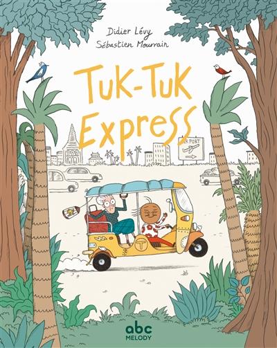 Tuk-tuk express | Didier Lévy (1964-....). Auteur