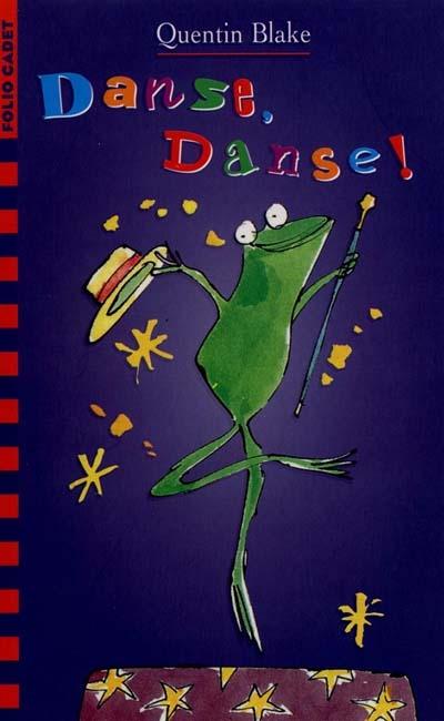 Danse, danse ! / Quentin Blake | Blake, Quentin (1932-....). Auteur