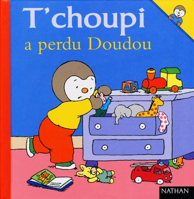 T'choupi a perdu Doudou / ill. de Thierry Courtin | Courtin, Thierry (1954-....). Illustrateur