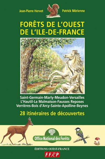 Forêts de l'ouest de l'Ile-de-France   Hervet, Jean-Pierre (1959-....). Auteur