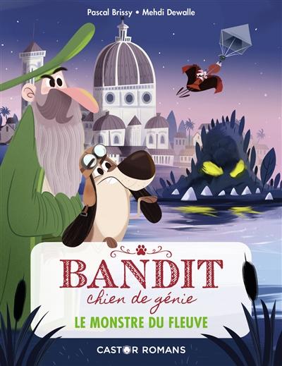 Bandit, chien de génie. Vol. 1. Le monstre du fleuve