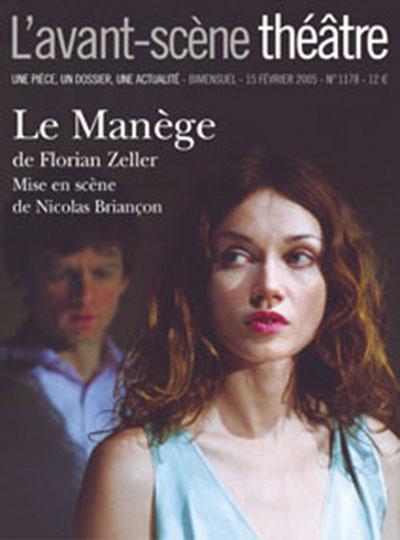 Avant-scène théâtre (L'), n° 1178. Le manège