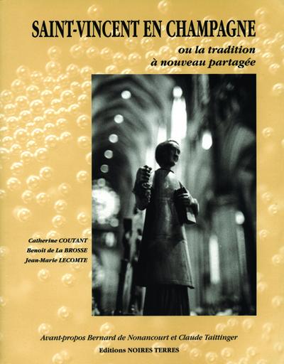 Saint Vincent en Champagne ou La tradition à nouveau partagée