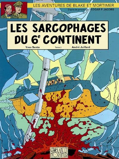 Les sarcophages du 6e continent. T. 2, Le duel des esprits / scénario, Yves Sente   Sente, Yves (1964-....). Auteur