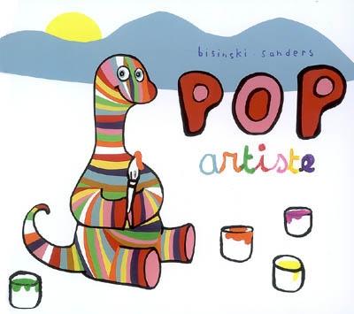Pop artiste | Bisinski, Pierrick (1961-....). Auteur