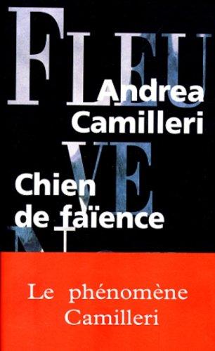 Chien de faïence / Andrea Camilleri | Camilleri, Andrea (1925-2019). Auteur