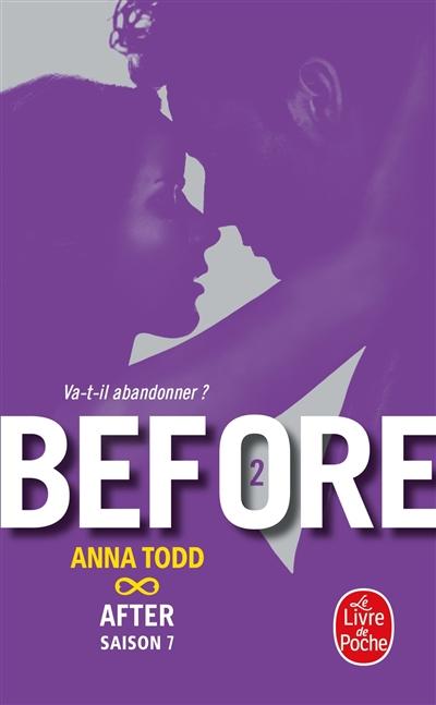 Before. 2 / Anna Todd   Todd, Anna (1989-....). Auteur