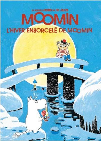 Les aventures de Moomin. L'hiver ensorcelé de Moomin