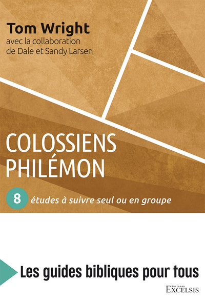 Colossiens, philémon : 8 études à suivre seul ou en groupe