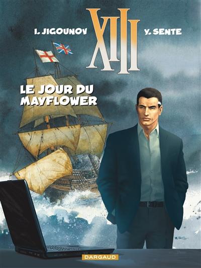 "Le jour du ""Mayflower"" / I. Jigounov, Y. Sente...   Žigunov, Ûrij (1967-....). Auteur"