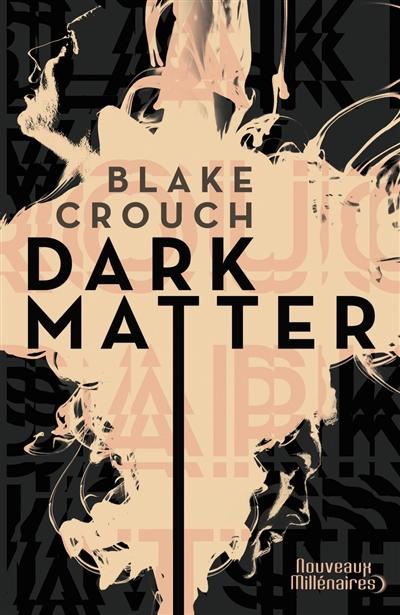Dark matter : roman |