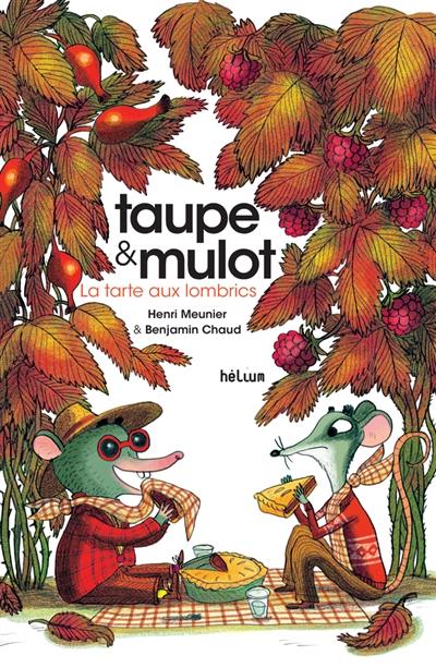 tarte aux lombrics (La)   Meunier, Henri (1972-....). Auteur