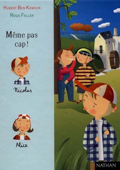 Même pas cap ! / Hubert Ben Kemoun | Ben Kemoun, Hubert (1958-....). Auteur