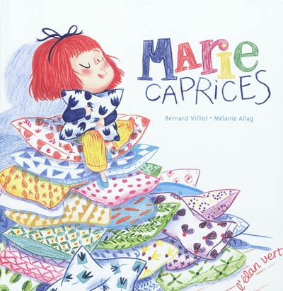 Marie caprices | Bernard Villiot. Auteur