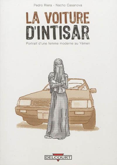 voiture d'Intisar (La) | Riera, Pedro (1965-....). Auteur