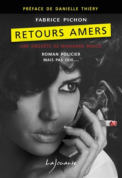 Retours amers / Fabrice Pichon | Pichon, Fabrice. Auteur
