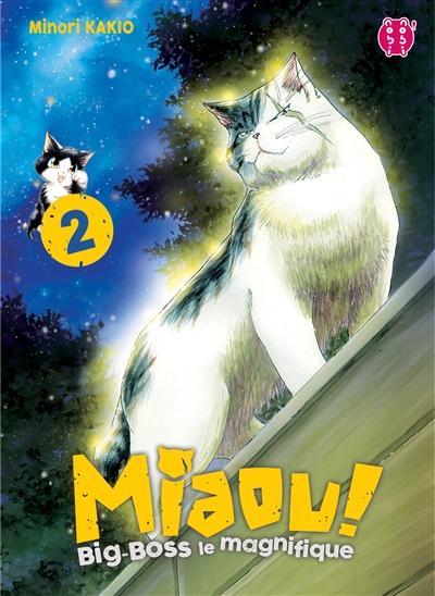 Miaou ! Big-Boss le magnifique. 2 / Minori Kakio | Kakio, Minori. Auteur