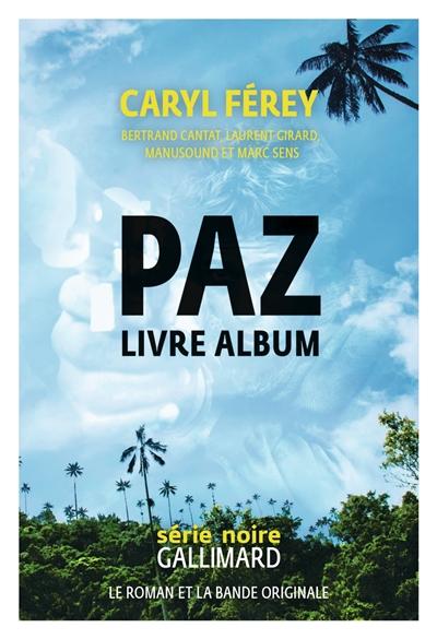 Paz : livre-CD