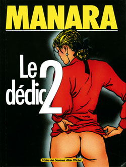 Le déclic. 2   Milo Manara (1945-....). Illustrateur