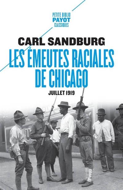 Les émeutes raciales de Chicago : juillet 1919