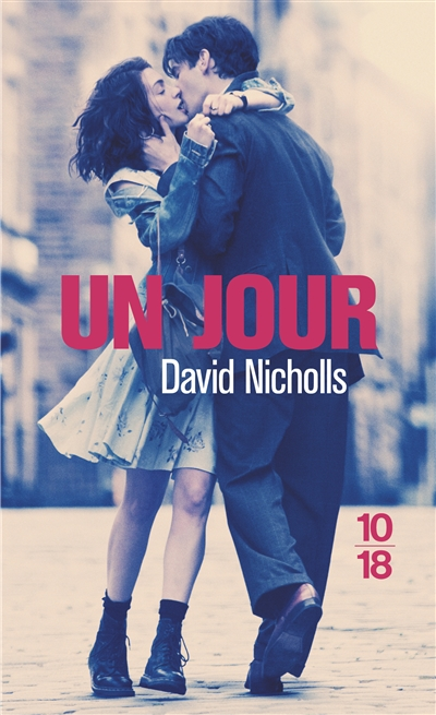 Un jour / David Nicholls | Nicholls, David (1966-....). Auteur