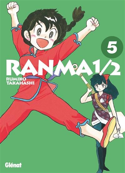 Ranma 1/2. 5 / Rumiko Takahashi   Takahashi, Rumiko (1957-....). Auteur