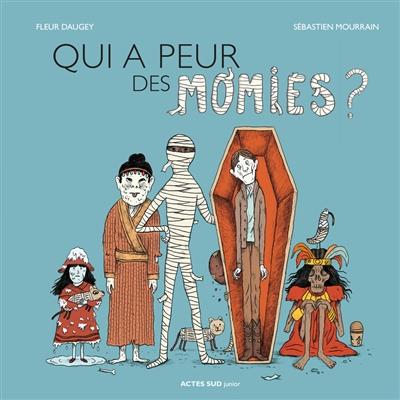 Qui a peur des momies ?