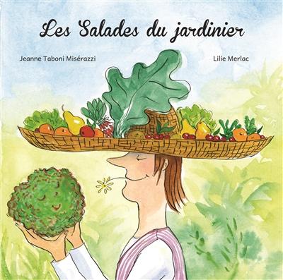 Les salades du jardinier