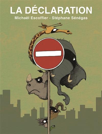 La déclaration / texte de Michaël Escoffier | Escoffier, Michaël (1970-....). Auteur