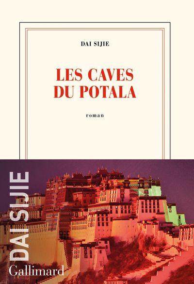 Les caves du Potala / Dai Sijie   Dai, Sijie, auteur