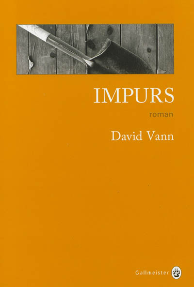 Impurs / David Vann | Vann, David. Auteur