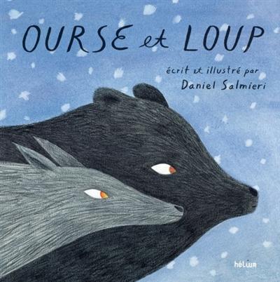 Ourse et loup   Salmieri, Daniel (1983-....). Auteur