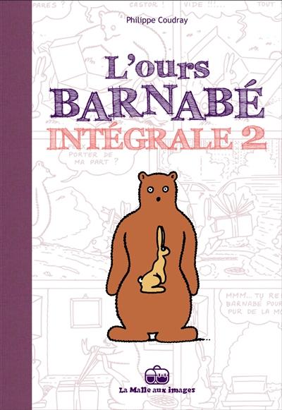 L'ours Barnabé : intégrale. Vol. 2