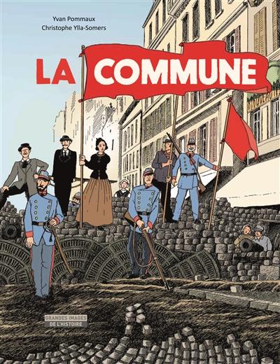 Commune (La) | Ylla-Somers, Christophe. Auteur