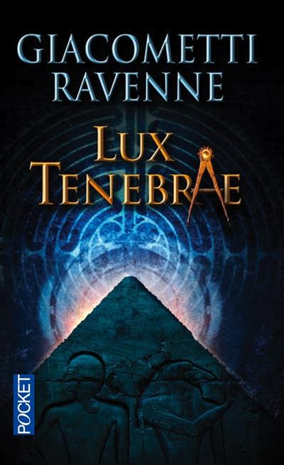 Lux tenebrae / Eric Giacometti et Jacques Ravenne | Giacometti, Éric. Auteur