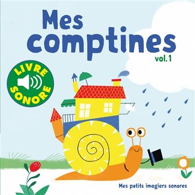 Mes comptines : 6 comptines à écouter, 6 images à regarder   Fouquier, Elsa. Illustrateur