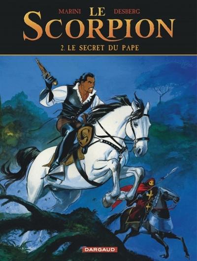 Le Scorpion. Vol. 2. Le secret du pape