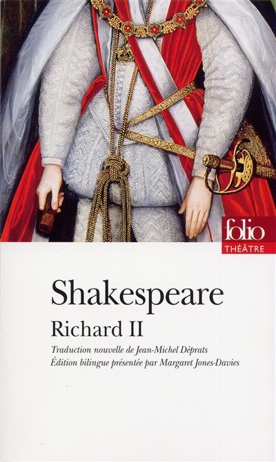La Tragédie du roi Richard II | Shakespeare, William (1564-1616). Auteur