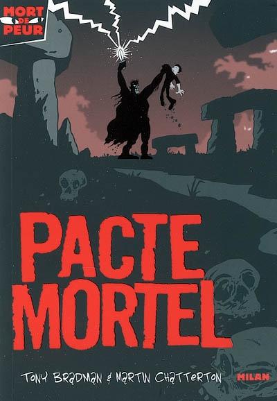 Pacte mortel / Tony Bradman   Bradman, Tony (1954-....). Auteur