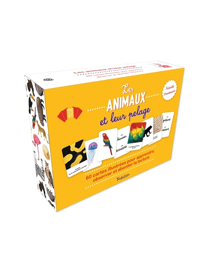 Les animaux et leur pelage : activité Montessori : 60 cartes illustrées pour apprendre, observer et aborder la lecture