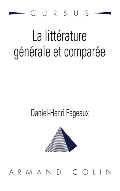 littérature générale et comparée (La)   Pageaux, Daniel-Henri (1939-....). Auteur