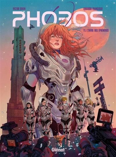 Phobos. Vol. 1. L'envol des éphémères