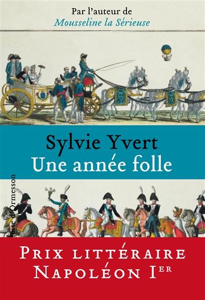 Une année folle / Sylvie Yvert | Yvert, Sylvie, auteur