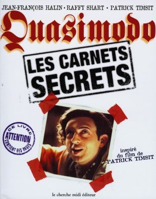Quasimodo-:-les-carnets-secrets-:-inspiré-du-film-de-Patrick-Timsit