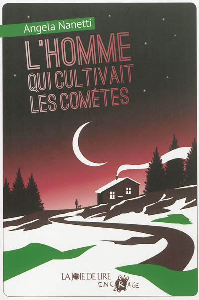 L' homme qui cultivait les comètes / Angela Nanetti | Nanetti, Angela (1942-....). Auteur