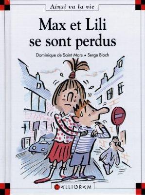 Max et Lili se sont perdus / [texte de] Dominique de Saint Mars | Saint-Mars, Dominique de (1949-....). Auteur