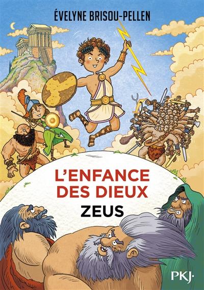 L'enfance des dieux. Vol. 1. Zeus