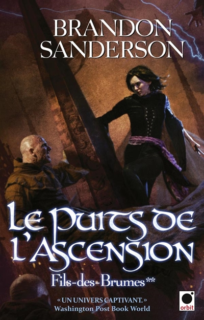 Le puits de l'ascension | Brandon Sanderson (1975-....). Auteur